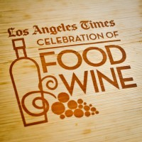 Los Angeles Times Celebration of Food & Wine